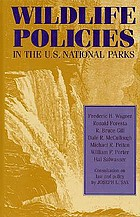 Wildlife policies in the U.S. national parks