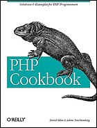 PHP cookbook : [solutions & examples for PHP programmers]