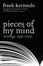 Pieces of my mind : writings 1958-2002