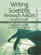 Writing scientific research articles : strategy and steps