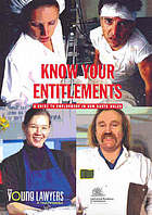 Know your entitlements : a guide to employment in New South Wales