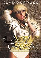 Glamourpuss : the Lady Gaga story