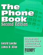 The phone book : a money-saving guide to installing or replacing your own telephone equipment
