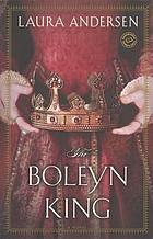 The Boleyn King : a novel
