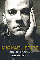 Michael Stipe : the biography