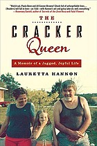 The cracker queen : a memoir of a jagged, joyful life