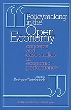 Policymaking in the open economy : concepts and case studies in economic performance