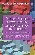 Public sector accounting and auditing in Europe : the challenge of harmonization