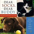 Dear Socks, dear Buddy : kids' letters to the first pets