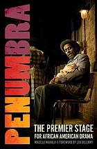 Penumbra : the premier stage for African American drama