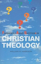 Frequently-asked questions in Christian theology