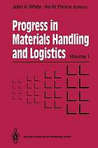 Progress in Materials Handling and Logistics