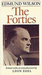 The forties : from notebooks and diaries of the period