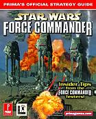 Star Wars Force Commander : Prima's official strategy guide