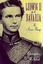 Ludwig II of Bavaria, the Swan King