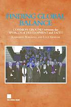 Finding global balance : common ground between the worlds of development and faith