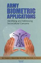 Army biometric applications : identifying and addressing sociocultural concerns