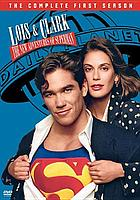 Lois & Clark, the new adventures of Superman. / The complete first season