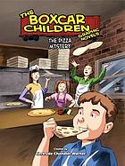 The BoxCar Children: The Pizza Mystery.