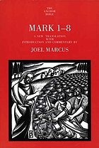 Mark 1-8 : a new translation with introduction and commentary