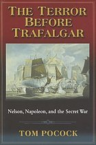 The terror before Trafalgar : Nelson, Napoleon and the secret war