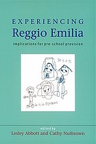 Experiencing Reggio Emilia : implications for pre-school provision