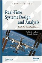 Real-time systems design and analysis : tools for the practitioner
