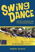 Swing dance : Justice O'Connor and the Michigan muddle