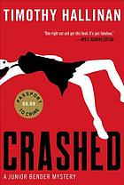 Crashed : a Junior Bender mystery