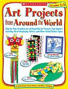 Art projects from around the world : grades 1-3