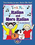 Teach me. Italian and more Italian
