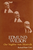 Edmund Wilson, our neighbor from Talcottville
