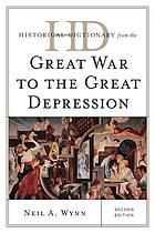 Historical dictionary from the Great War to the Great Depression