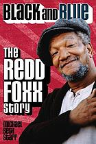Black and blue : the Redd Foxx story
