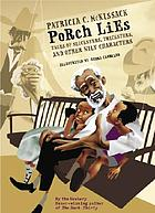 Porch lies : tales of slicksters, tricksters, and other wily characters
