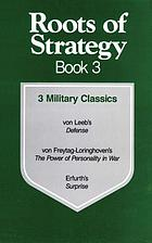 Roots of strategy. Book 3, 3 military classics