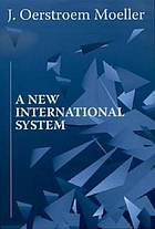 A new international system