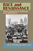Race and renaissance : African Americans in Pittsburgh since World War II
