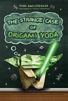 The strange case of Origami Yoda : [youth book discussion kit]