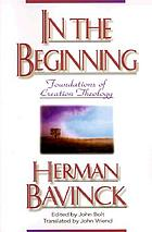 In the beginning : foundations of creation theology