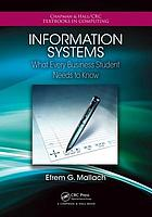 Information systems : what every business student needs to know
