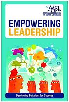 Empowering leadership : developing behaviors for success