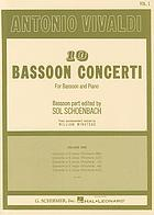 10 bassoon concerti, for bassoon and piano.