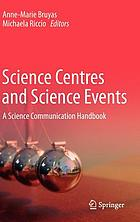 Science centres and science events : a science communication handbook