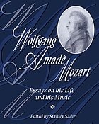 Wolfgang Amadè Mozart : essays on his life and his music