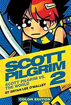 Scott Pilgrim 2 : Vs. the World.