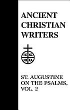 St. Augustine on the Psalms.