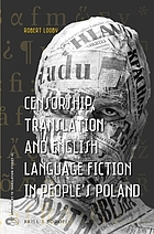 Censorship, translation and English language fiction in people's Poland