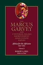 The Marcus Garvey and Universal Negro Improvement Association papers. Vol. 10, Africa for the Africans, 1923-1945