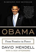 Obama : from promise to power